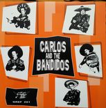 "7""EP✦CARLOS & THE BANDIDOS✦ ""Angel With Dirty Wings"" Four Rockabilly Scorchers ♫"